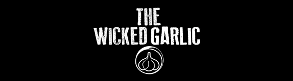 THE WICKED GARLIC